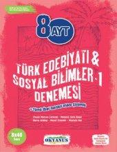AYT Türk Dili ve Edebiyatı Sosyal Bilimler 1 8x40 Denemeleri