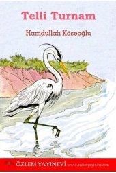 Telli Turnam Hamdullah Köseoğlu