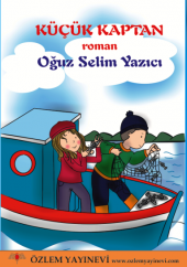 Küçük Kaptan Oğuz Selim Yazıcı
