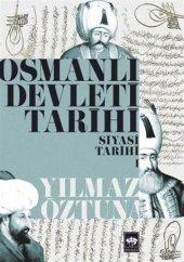 Osmanlı Devleti Tarihi 1 Siyasi Tarihi Yılmaz...