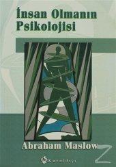 Insan Olmanın Psikolojisi Abraham Maslow