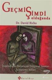 Geçmiş Şimdi Olduğunda David Richo