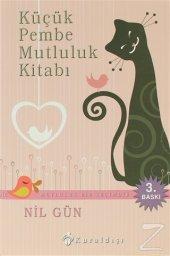 Küçük Pembe Mutluluk Kitabı/Nil Gün