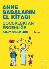 Anne Babaların El Kitabı Çocukluktan Ergenliğe