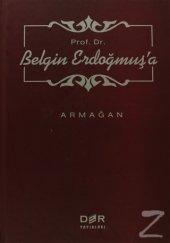 Prof. Dr. Belgin Erdoğmuşa Armağan (Ciltli) M....