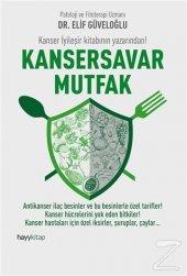 Kansersavar Mutfak Elif Güveloğlu