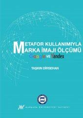 Metafor Kullanımıyla Marka İmajı Ölçümü Google ve Yandex