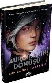 Aurora Nın Dönüşü (Ciltli) Aurora Döngüsü 01