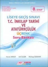 8. Sınıf LGS T.C. İnkılap Tarihi ve Atatürkçülük Üçrenk Soru Bank