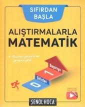 Şenol Hoca Yayınları Alıştırmalarla Matematik 2020 Yeni Müfredat