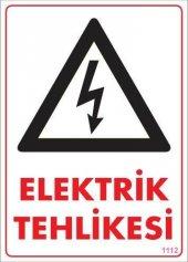 Elektrik Tehlikesi Uyarı Levhası 25x35 Kod 1112