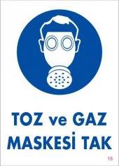 Toz Ve Gaz Maskesi Uyarı Levhası 25x35 Kod 18