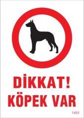 Dikkat Köpek Var Uyarı Levhası 25x35 Kod 1491