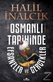 Osmanlı Tarihinde Efsaneler Ve Gerçekler Halil...
