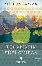 Terapistin Sufi Olursa Ali Rıza Bayzan