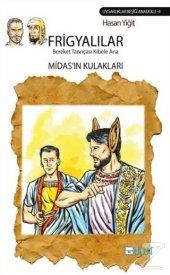 Frigyalılar - Bereket Tanrıçası Kibele Ana/Hasan Yiğit