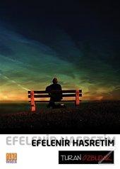Efelenir Hasretim/Turan Özbudak
