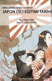 İkinci Dünya Savaşı ve Öncesi Japon Dili Eğitimi