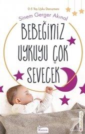 Bebeğiniz Uykuyu Çok Sevecek Sinem Gerger Akınal