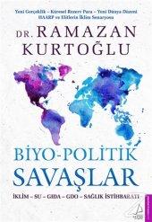 Biyo Politik Savaşlar Ramazan Kurtoğlu