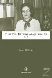 Türk Dili Üzerine Araştırmalar 1-2 (Ciltli)/Zeynep