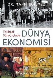 Tarihsel Süreç İçinde Dünya Ekonomisi Mahfi Eğilmez