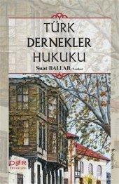Türk Dernekler Hukuku (Ciltli) Suat Ballar