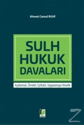 Sulh Hukuk Davaları (Ciltli) Ahmet Cemal Ruhi