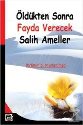 öldükten Sonra Fayda Verecek Salih Ameller...