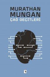 çağ Geçitleri Murathan Mungan Metis Yayınları