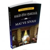 Mai Ve Siyah Halid Ziya Uşaklıgil Maviçatı Yayınları