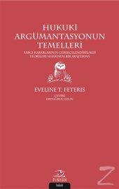 Hukuki Argümantasyonun Temelleri Eveline T....