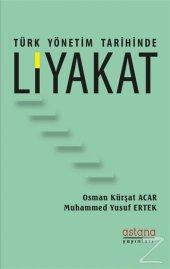 Türk Yönetim Tarihinde Liyakat Osman Kürşat