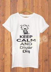 Keep Calm Diştir Diş Kadın Tişört Dyetee