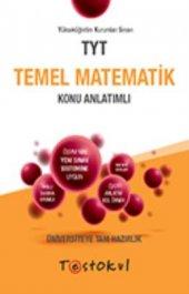 TEST OKUL TYT TEMEL MATEMATİK KONU ANLATIMLI (2020)