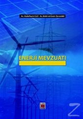 Enerji Mevzuatı (Ciltli) Abdulhamit Gül,mehmet...