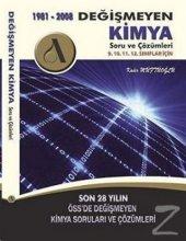 1981 - 2008 Değişmeyen Kimya Soru ve Çözümleri/Kadir