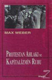 Protestan Ahlakı Ve Kapitalizmin Ruhu Max Weber