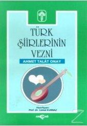Türk Şiirlerinin Vezni/Ahmet Talat Onay