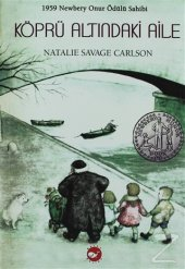 Köprü Altındaki Aile/Natalie Savage Carlson