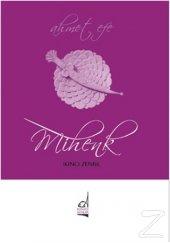 Mihenk/Ahmet Efe
