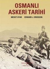 Osmanlı Askeri Tarihi Mesut Uyar,edward J...