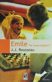 Emile Bir Çocuk Büyüyor Jean Jacques Rousseau