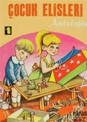 Çocuk Elişleri Antolojisi/Nuran Şener