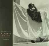 Manuel Alvarez Bravo Photopoetry (Ciltli) Manuel Alvarez