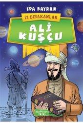 Iz Bırakanlar Ali Kuşçu