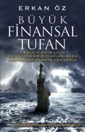 Büyük Finansal Tufan Erkan Öz