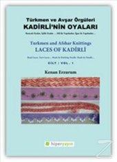 Kadirlinin Oyaları Türkmen Ve Avşar Örgüleri Cilt
