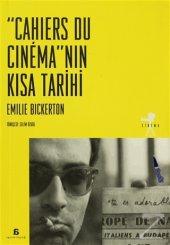 Cahiers Du Cinemanın Kısa Tarihi Emilie Bickerton