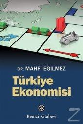 Türkiye Ekonomisi Mahfi Eğilmez